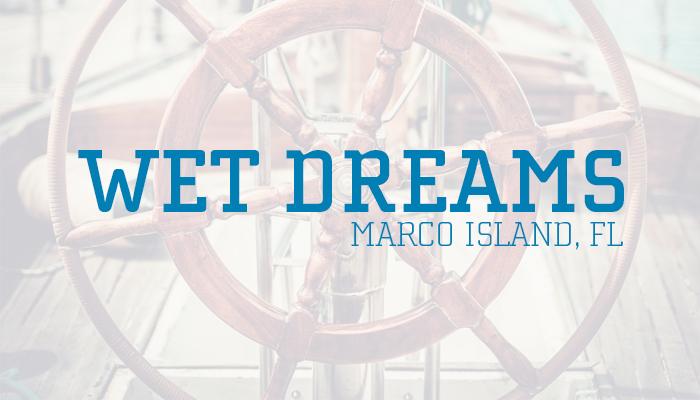 Wet Dreams Boat Names